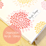 Organization: Acrylic Stamps